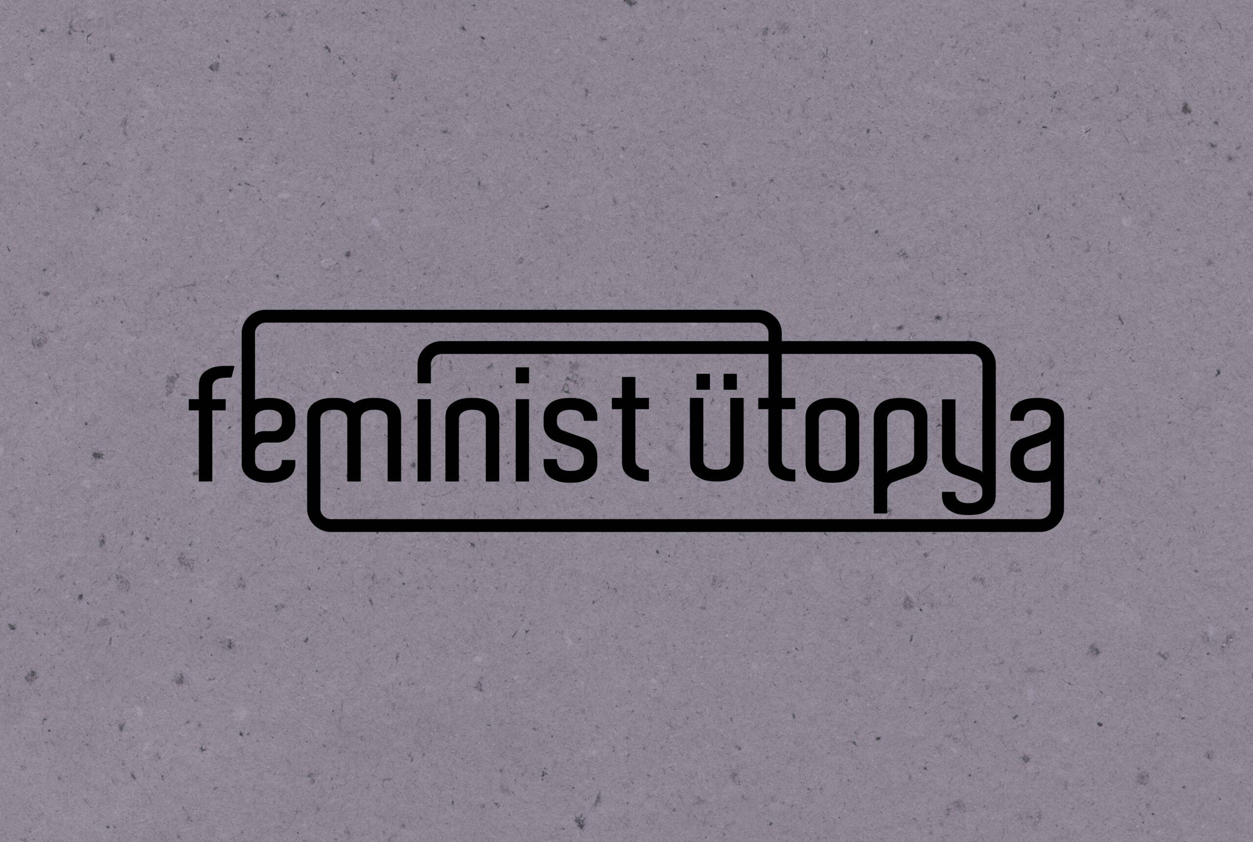 Feminist Ütopya
